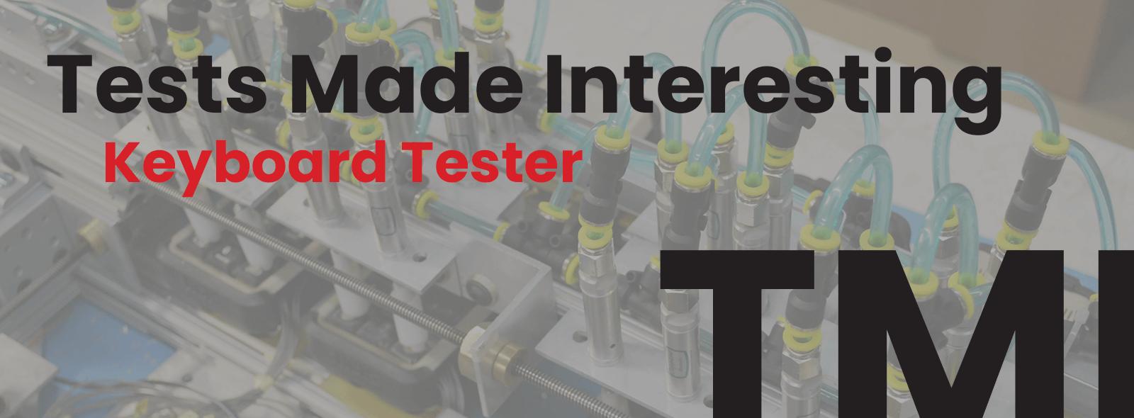 TMI - Keyboard Tester